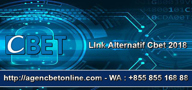Link Alternatif Agen Cbet Online